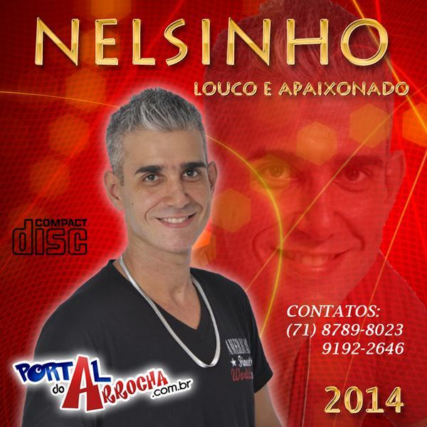 Nelsinho do Arrocha está de volta